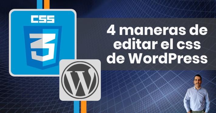 4 maneras de editar el css de WordPress